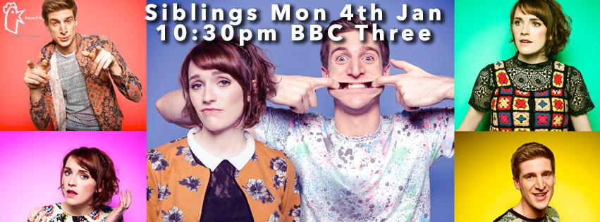 Siblings Returns to BBC3! Jan 4th 10.30pm